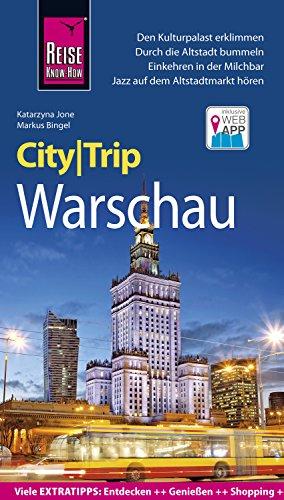Reise Know-How CityTrip Warschau: mit kostenloser Web-App (German Edition)