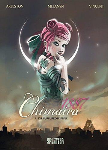 Chimaira 1887. Band 1: Die purpurrote Perle