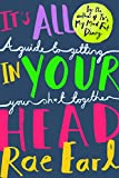 #7: It's All in Your Head: A Guide to Getting Your Sh*t Together