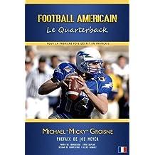 Football Américain : Le Quaterback