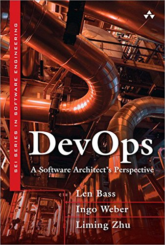 DevOps: A Software Architect's Perspective (SEI Series in Software Engineering) (Engineer In Training)