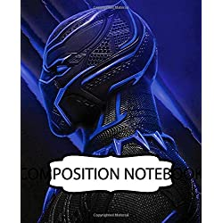 Composition Notebook: Superhero Comics Avenger Black Jaguar Black Panther Vibranium Kingdom Wakanda Forever, 110 blank pages, 7.5x9.25. Inexpensive ... Wide Ruled lined Paper for Taking Notes.