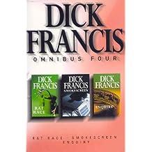 Dick Francis Omnibus Four: Enquiry, Rat Race, Smokescreen
