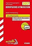 Abiturprüfung Berufliches Gymnasium Baden-Württemberg - Mathematik inkl. Online-Prüfungstraining