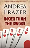 Inkier than the Sword (The Falconer Files - File 3)