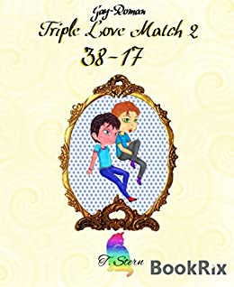Triple Love Match 2: 38-17