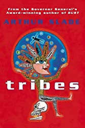 Tribes by Arthur G. Slade (2002-08-01)