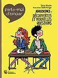 Adolescence : découvertes et nouvelles questions | Misslin, Sylvie (1963-....). Auteur