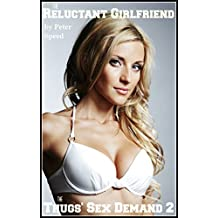 Reluctant Girlfriend 2: Blackmail Erotica