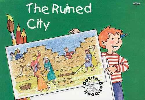 Ruined City: Bible Events Dot to Dot Book (Bible Art)