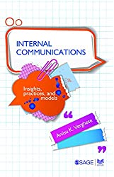 Internal Communications: Insights, Practices and Models (Response Books)