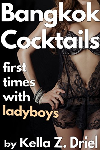 bangkok-cocktails-first-times-with-ladyboys