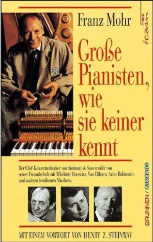 grosse-pianisten-wie-sie-keiner-kennt-der-chef-konzerttechniker-von-steinway-sons-erzahlt-von-seiner