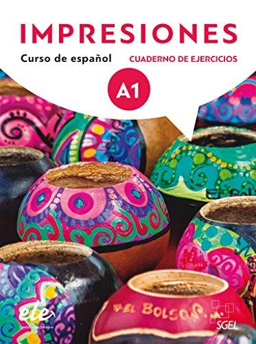 Impresiones Internacional 1. Arbeitsbuch - Cuaderno de ejercicios: Curso de español