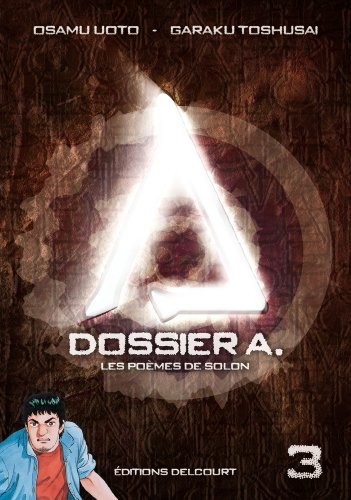Dossier A. Edition simple Tome 3