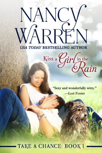 free kindle book Kiss a Girl in the Rain (Take a Chance, Book 1)