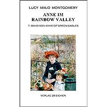 Anne im Rainbow Valley: 7. Band von Anne of Green Gables