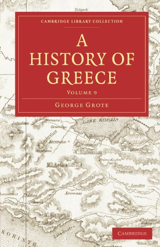 A History of Greece 12 Volume Paperback Set: A History of Greece: Volume 9 Paperback (Cambridge Library Collection - Classics)