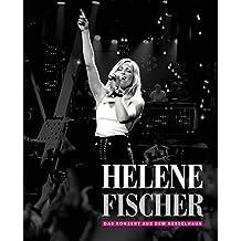 Helene Fischer - Das Konzert aus dem Kesselhaus