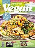 Healthy Vegan Sonderheft: Die schönsten Rezepte für die gesunde Küche!