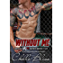 Without Me (Men of Inked Book 5) (English Edition)