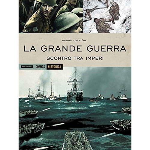La Grande Guerra. Scontro Tra Imperi: 26
