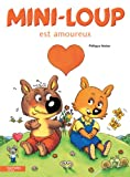 Telecharger Livres Mini loup est amoureux (PDF,EPUB,MOBI) gratuits en Francaise