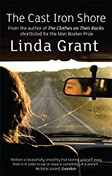 The Cast Iron Shore by Linda Grant (2010-07-01)