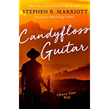 Candyfloss Guitar (The Reluctant Pilgrim Book 1)