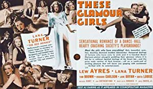 These Glamour Girls Affiche du film Poster Movie Ces filles de fascination (11 x 17 In - 28cm x 44cm) Style B