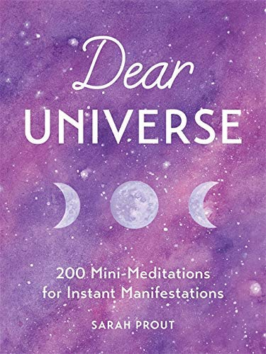 Dear Universe: 200 Mini Meditations for Instant Manifestations (English Edition)
