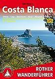 Rother Wanderführer Costa Blanca: Denia Calpe Benidorm Alcoy Alicante Orihuela. 51 Touren. Mit GPS-Daten.