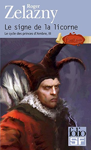 Le cycle des princes d'Ambre (Tome 3) - Le signe de la licorne (French Edition)