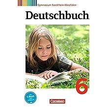Deutschbuch Gymnasium - Nordrhein-Westfalen: 6. Schuljahr - Schülerbuch