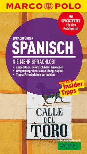 MARCO POLO Sprachführer Spanisch: Nie mehr sprachlos!