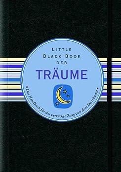 Little Black Book der Träume (Little Black Books (Deutsche Ausgabe))