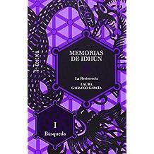 Memorias de Idhún. La Resistencia. Libro I: Búsqueda (Memorias de Idhun)