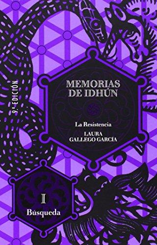 Memorias de Idhún. La Resistencia. Libro I: Búsqueda (Memorias de Idhun) por Laura Gallego García