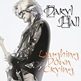 Songtexte von Daryl Hall - Laughing Down Crying