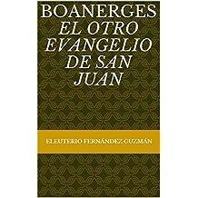 Boanerges : El otro Evangelio de San Juan (Spanish Edition)