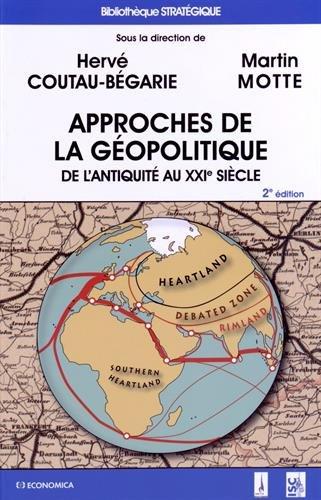 Approches de la géopolitique, 2e éd.