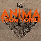 Anima / Thom Yorke   Yorke, Thom (1968-....). Chanteur