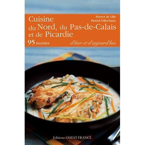 Cuisine du Nord, du Pas-de-Calais et de la Picardie