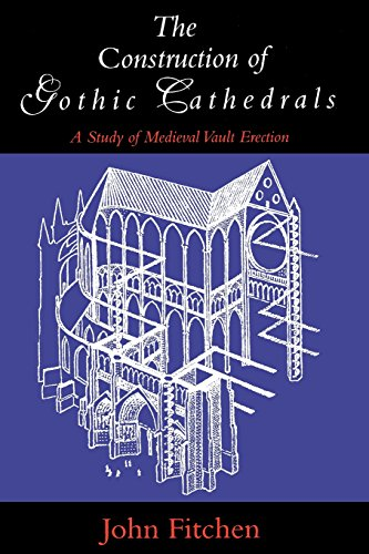 Structure of Gothic Cathedrals: Study of Mediaeval Vault Erection