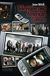 Television and American Culture by Jason Mittell (2009-02-18)