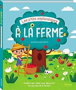 """Afficher """"Les p'tits explorateurs : A la ferme"""""""