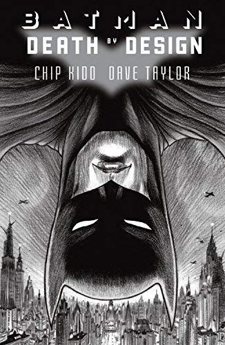 Batman Death By Design Deluxe Ed HC by Dave Taylor (Artist), Chip Kidd (Special Edition, 1 Jun 2012) Hardcover
