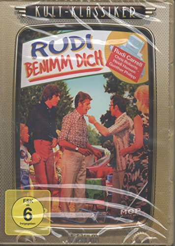 Rudi benimm dich