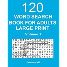 Word Search Book for Adults Large Print: 120 Puzzles - Volume 1