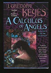 A Calculus of Angels (The Age of Unreason, Book 2)